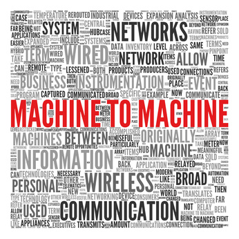 Machine to Machine (M2M)