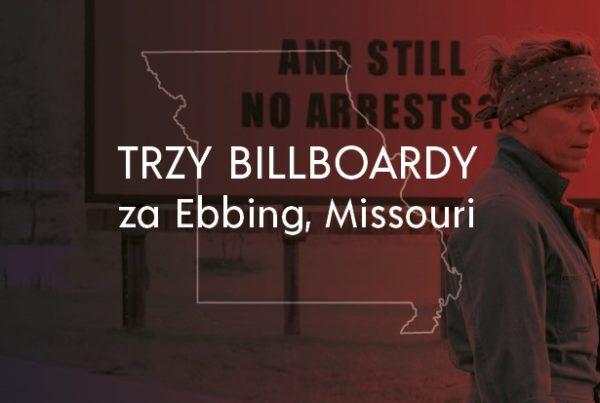 trzy billboardy za Ebbing